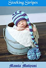 Stocking Stripes | Crochet Hat Pattern For Newborn Babies & Adults: A Cute Long Tail Pom Pom Cap For Holidays Christmas