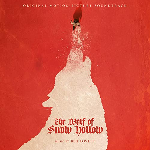 The Wolf of Snow Hollow (Original Motion Picture Soundtrack)