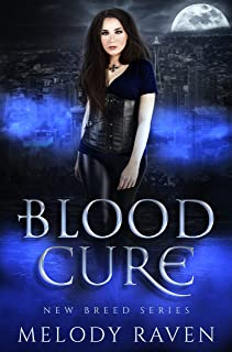 Blood Cure (New Breed Book 3)