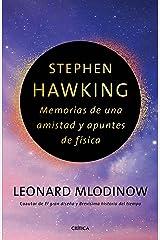Stephen Hawking: Memorias de una amistad y apuntes de física (Spanish Edition) Kindle Edition