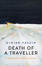 Death of a Traveller: A Counter Investigation