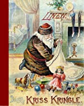 Doings of Kriss Kringle (The Kriss Kringle and his Brownies Series)