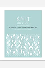 Knit Step by Step: Techniques, stitches, and patterns made easy (DK Step by Step) Kindle Edition