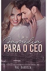 Uma família para o CEO (Virgens Improváveis Livro 1) eBook Kindle