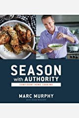 Season with Authority: Confident Home Cooking Kindle Edition