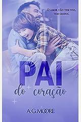 PAI DO CORAÇÃO (Amor de Pai) eBook Kindle