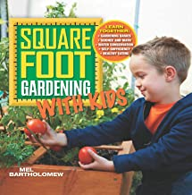 Square Foot Gardening with Kids (All New Square Foot Gardening) (English Edition)