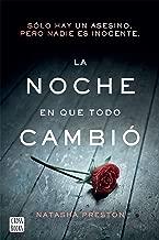 La noche en que todo cambió (Edición mexicana) (Spanish Edition)