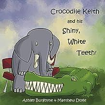 Crocodile Keith and his Shiny, White Teeth!