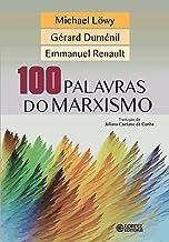 100 palavras do marxismo (Portuguese Edition)