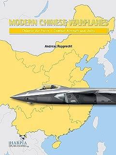 Modern Chinese Warplanes: Chinese Air Force - Combat Aircraft and Units