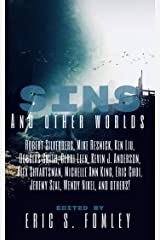 Sins and Other Worlds Kindle Edition
