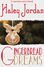 Gingerbread Dreams: A Jasmine Lane Novel