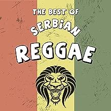 Best Of Serbian Reggae / Najbolji Srpski Reggae
