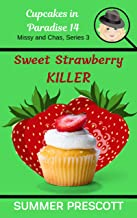 Sweet Strawberry Killer (Cupcakes in Paradise Book 14)