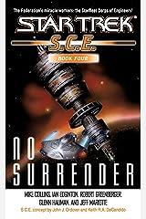 No Surrender: Book Four (Star Trek: Starfleet Corps of Engineers 4) Kindle Edition