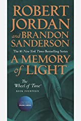 A Memory of Light: Book Fourteen of The Wheel of Time Kindle Edition