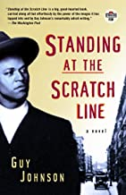 Standing at the Scratch Line: A Novel (Strivers Row)