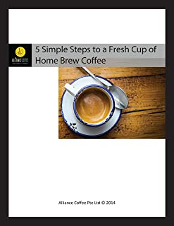 5 Simple Steps to a Fresh Cup of Home Brew Coffee