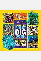 Little Kids First Big Book of Rocks, Minerals & Shells (Little Kids First Big Books) Kindle Edition
