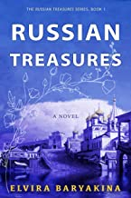 Russian Treasures: A historical novel about the Bolshevik Revolution in Russia