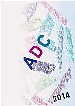 ADC年鑑2014 Tokyo Art Directors Club Annual 2014