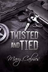 Twisted and Tied (Marshals Book 4) Kindle Edition