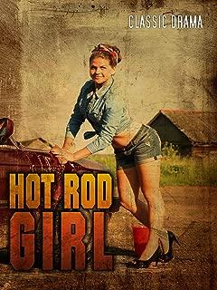 Hot Rod Girl: Classic Drama