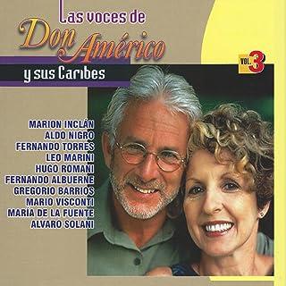 Las Voces de Don Americo y Sus Caribes, Vol. 3