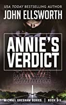 Annie's Verdict (Michael Gresham Legal Thrillers Book 6)