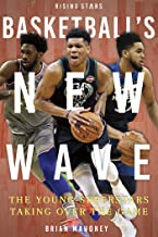 Basketball's New Wave (Rising Stars)