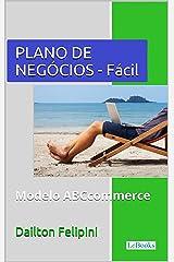 Plano de Negócios Fácil: Com dicas e exemplos (Ecommerce Melhores Práticas) eBook Kindle