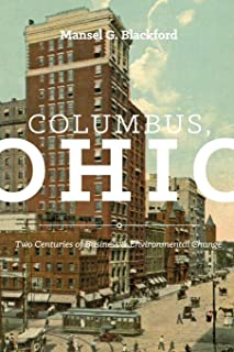 Columbus, Ohio: Two Centuries of Business and Environmental Change