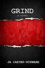 Grind: A Novel
