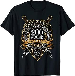 200 Pound Bench Press Club Member Celtic Shield Men Women T-Shirt