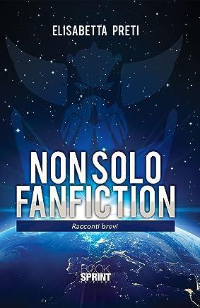 Non solo fanfiction