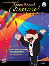 Boom Boom! Classics! For Boomwhackers Musical Tubes: For Boomwhackers(R) Musical Tubes, Book & CD