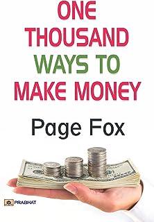 One Thousand Ways To Make Money (English Edition)