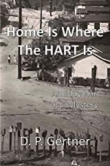 Home Is Where The HART Is (An Eddy Hart P. I. Mystery Book 5) Kindle Edition
