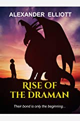 Rise of the Draman: A medieval dragon fantasy Kindle Edition