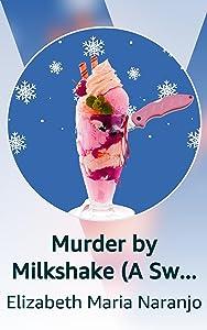 Murder by Milkshake (A Sweet Dreams Mystery)