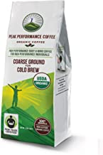 Peak Performance Coarse Ground Coffee for Cold Brew. No Pesticides, Fair Trade, GMO Free, Full Of Antioxidants! USDA Certified Organic