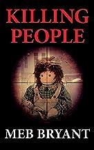 KILLING PEOPLE (The Killing People series Book 1) (English Edition)