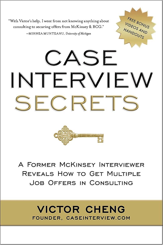 連鎖国勢調査記事Case Interview Secrets: A Former McKinsey Interviewer Reveals How to Get Multiple Job Offers in Consulting (English Edition)