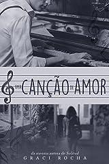 Uma Canção de Amor eBook Kindle