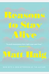 Reasons To Stay Alive: A Novel Kindle Edition