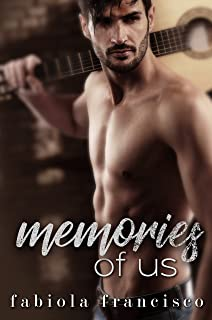Memories of Us: A second chance romance (Rebel Desire Book 4)