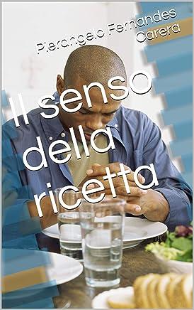 Il senso della ricetta