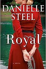 Royal: A Novel Kindle Edition