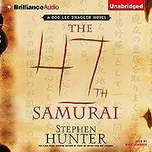 The 47th Samurai: Bob Lee Swagger, Book 4